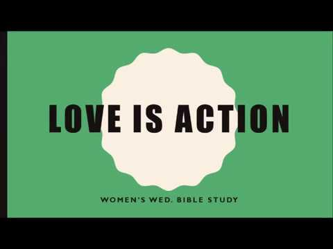 17 May 2017 Love Is Action  Women's Wed  Sermon by Maria Evans
