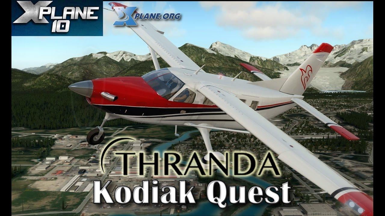 Thranda Quest Kodiak for X-plane 10 | FlightSim Planet