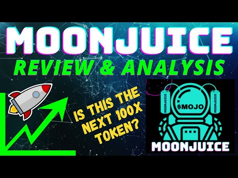MOONJUICE TOKEN REVIEW! CRYPTO MEETS ENERGY, THE JUICE IS LOOSE!