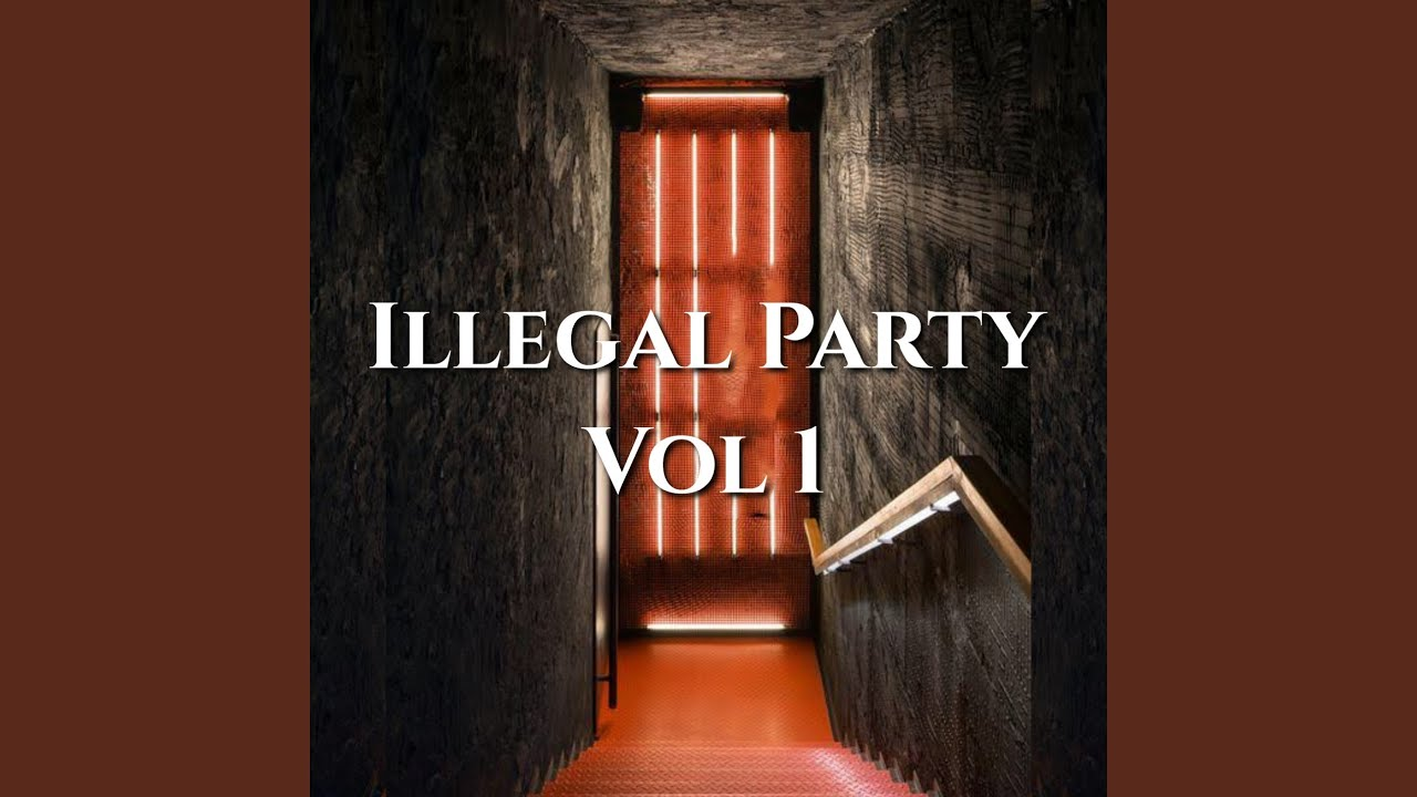 ILLEGAL PARTY (Instrumental Version)