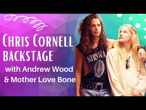 Chris Cornell backstage with Andrew Wood & Mother Love Bone