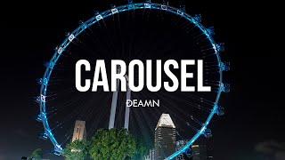 DEAMN - Carousel (Lyrics)