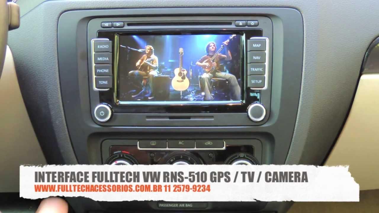 fulltech interface vw rns 510 gps tv digital e camera 11 2579 9234 youtube. Black Bedroom Furniture Sets. Home Design Ideas