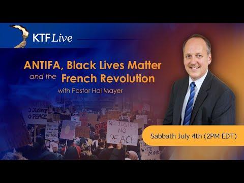 KTFLive: Antifa, Black Lives Matter and the French Revolution