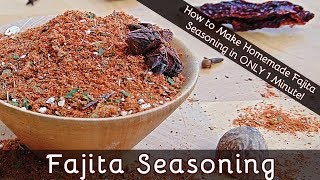 How to Make Fajita Seasoning in 1 Minute | Fab Flavors For Your Home Cooking  | #167