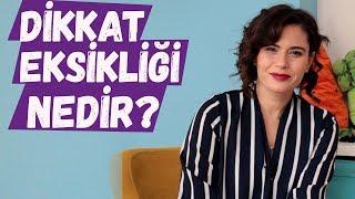 Dikkat Eksikliği Nedir? - Pedagog Gözde Erdoğan