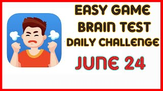 Easy Game Brain Test Daily Challenge 24 June 2020 Stage 1,2,3 Solution