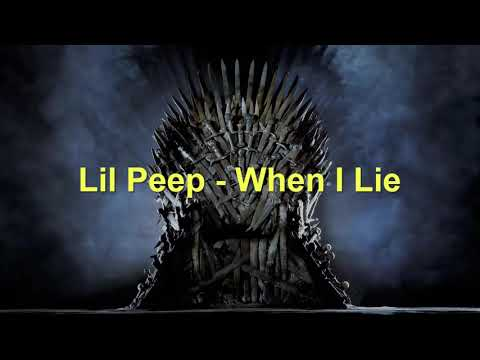 Lil Peep - When I Lie (Game of Thrones) Mp3