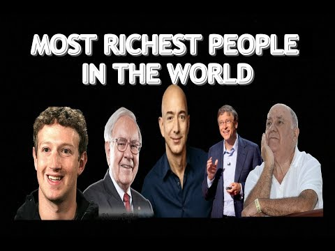 Top 10 Richest People In The World 2018|list of billionaires|richest man in the world|rich man Mp3