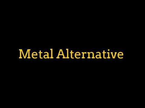 Metal Alternative