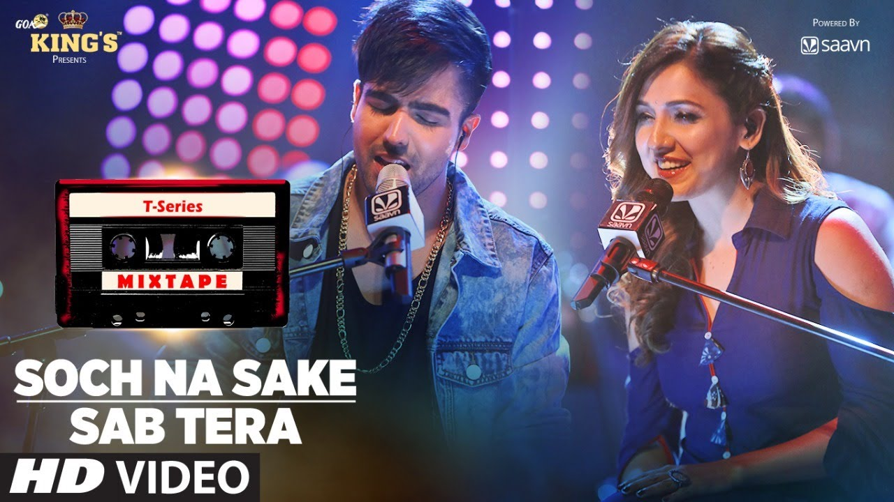 Sab Tera /Soch Na Sake Song | T-Series Mixtape | Neeti M Harrdy S | Bhushan Kumar Ahmed K Abhijit V #1