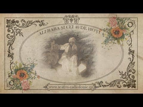 Ali Baba si cei 40 de Hoti (Teatru Radiofonic pentru Copii)