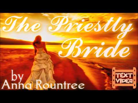(2) After spending 1 Year in Heaven, her her amazing testimony. The Priestly Bride.