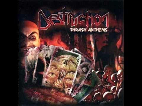 Destruction - Thrash Anthems [FULL ALBUM] - 2007