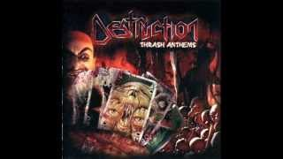Destruction - Thrash Anthems [FULL ALBUM] - 2007