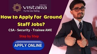 How to Apply Online for Vistara Airlines as Ground Staff Jobs | Step by Step to apply 2019