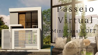 MINI CASA | Loft 64,41m² - Tour Virtual Com Planta Humanizada.