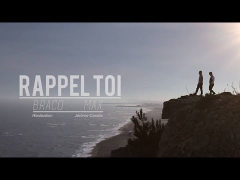 Braco Ft Max Rappel Toi Clip Officiel 66