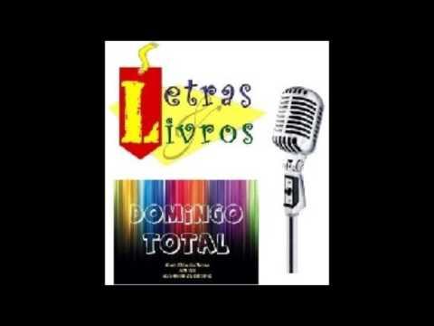 Letras e Livros/ Programa Domingo Total – Programa no. 79