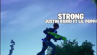 STRONG Montage Justin Rarri Ft Lil Poppa
