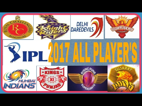 ipl Indian premier league 2017 all teams and players