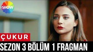 Çukur 3 Sezon 1 Bölüm Fragman Cukur 3 sezon 1 qism Чукур 3 сезон 1 кисм chuqur