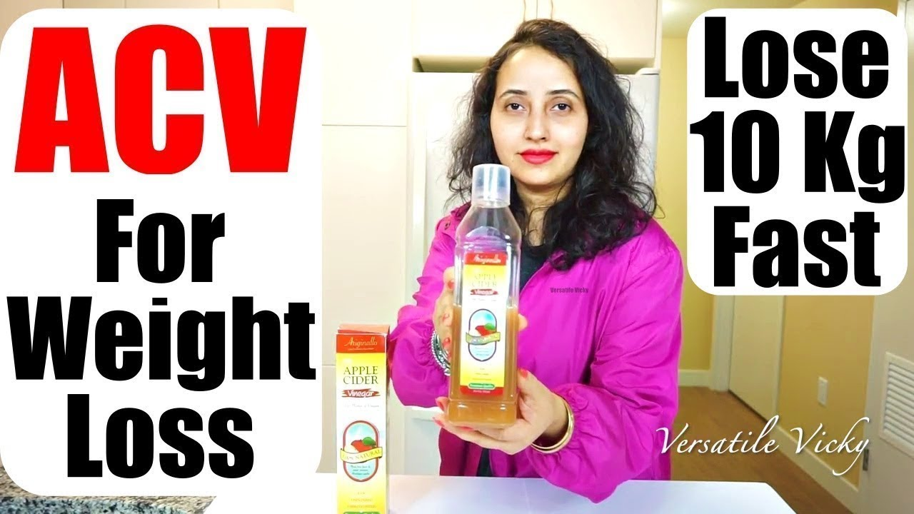 Drinking Apple Cider Vinegar For Weight Loss Lose 10 Kgs In 1 Month With Acv