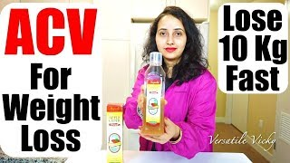 Drinking Apple Cider Vinegar for Weight Loss | Lose 10 Kgs In 1 Month With ACV