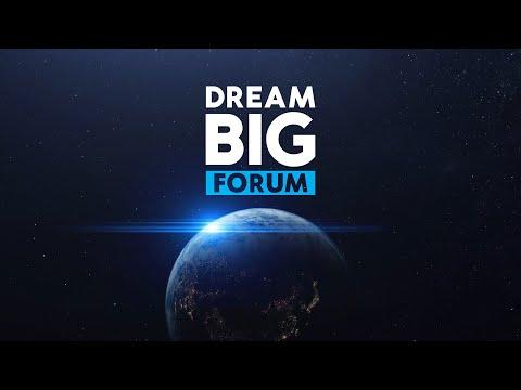 Dream BIG Forum. Мечтайте по-крупному. 27 февраля!