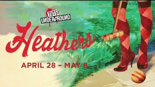 Heathers: The Musical At TUTS Underground