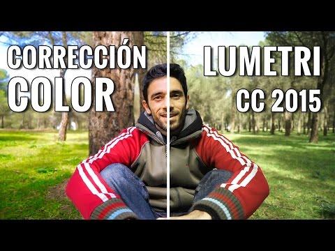 CORRECCIÓN de COLOR en PREMIERE estilo LIGHTROOM - LUMETRI CC 2015 (Español)