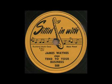 JAMES WAYNES sings TEND TO YOUR BUSINESS [Sittin' in with 588]