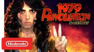 1979 Revolution: Black Friday - Launch Trailer - Nintendo Switch
