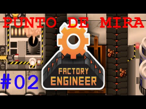 FACTORY ENGINEER #02│Estreno Steam│v0.8.14 - Tipo Factorio ... Joyita Indie