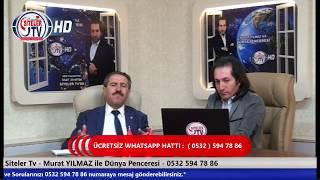Dünya Penceresi 49 Bölüm Konuğu Saadet Partisi Altındağ Belediye Bşk A Cemal SERTKAYA Siteler TV