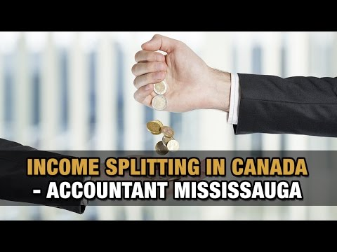 Income Splitting in Canada – Accountant Mississauga