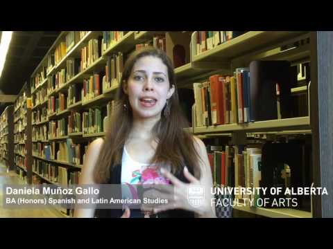Spanish and Latin American Studies (Honors) at the University of Alberta - Daniela Munoz - 2