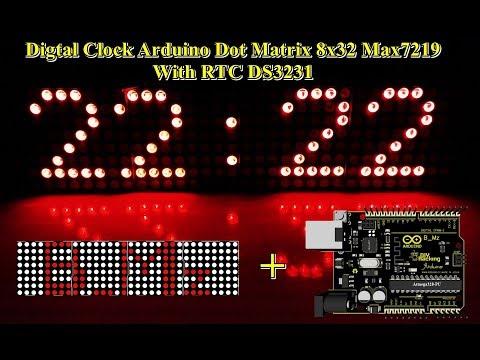 DIY Digital Clock Arduino Dot Matrix 8x32 Max7219 With RTC DS3231