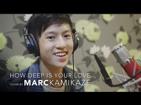 How deep is your love | cover by MARC KAMIKAZE