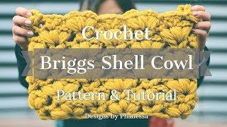 Crochet Briggs Cowl Tutorial