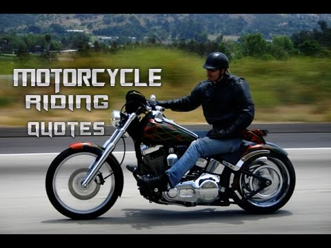 Motorcycle Riding Quotes Youtube