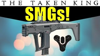 SMGs IN DESTINY! | DLC Primary Gun Type | Taken King Wishlist