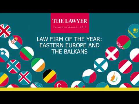 LAW FIRM OF THE YEAR:  EASTERN EUROPE AND THE BALKANS