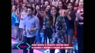 Programa da Sabrina  20/06/2015 João Bosco e Vinícius