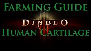Diablo III - Farming Human Cartilage (New Route)