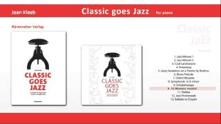Classic goes Jazz 10 Moment musical