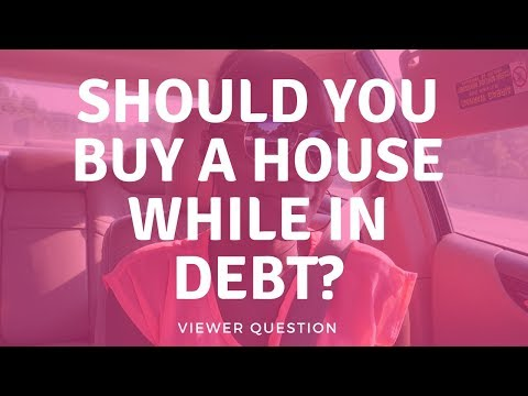 Viewer Question: Should You Buy a House If You Have Debt? | #askfrugalchiclife