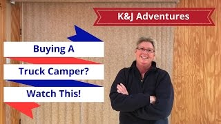 How to Choose a Truck Camper - 5 Tips You Should Know!