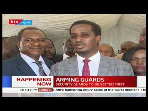 Kenyan Private Security Guards to get guns