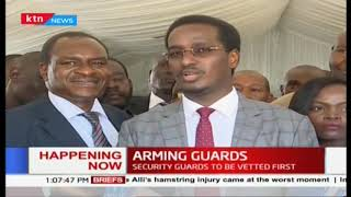 Kenyan Private Security Guards to get guns